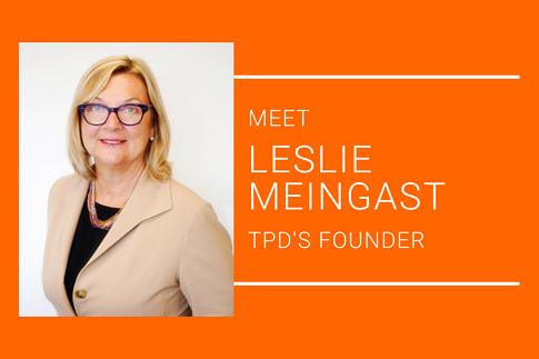 Leslie Meingast TPD Founder